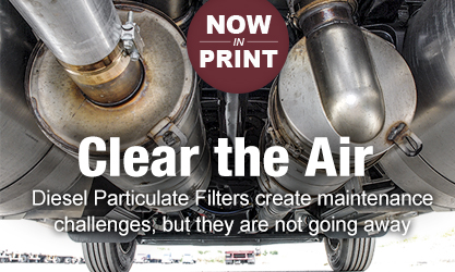 IN PRINT -- Clear the Air: Know how to care for your DPF
